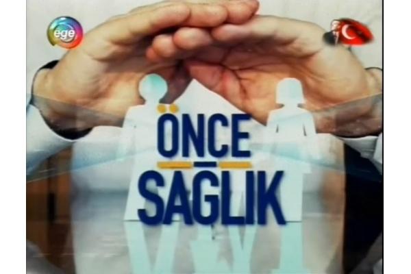 04 August 2016 - Ege TV Health First Program